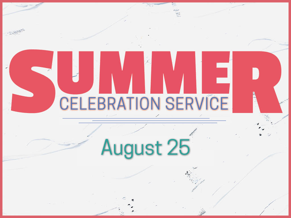 summer celebration service-JUST THE DATE.jpg