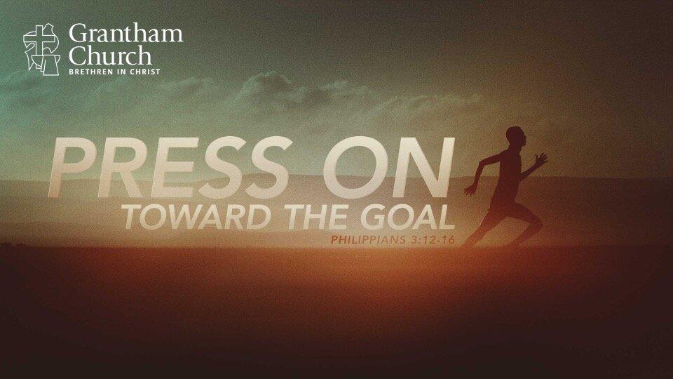 Press On Toward the Goal.jpg