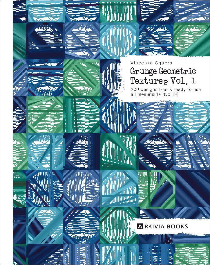 9788888766386-ARKIVIA-BOOKS-GRUNGE-GEOMETRIC-TEXTURES-1-724x912.jpg