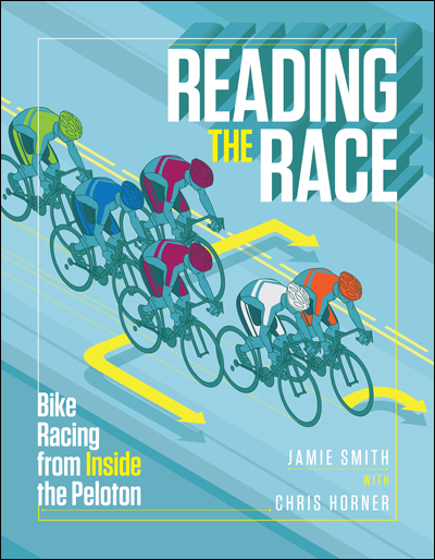 Race announcer Jamie Smith and veteran road captain Chris Horner team up to deliver a master class in bike racing strategies and tactics.