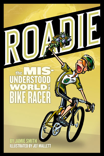 Roadie  is a light-hearted exploration of the world of road cycling, bike racing, and the people who love it.