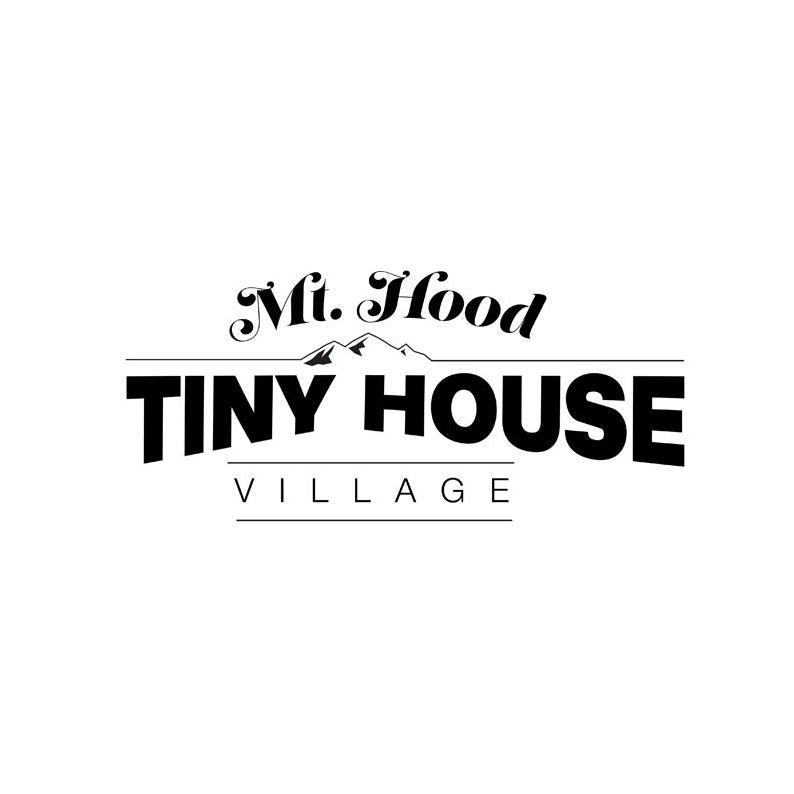 MT. HOOD TINY HOUSE VILLAGE - OREGON   COMING SOON