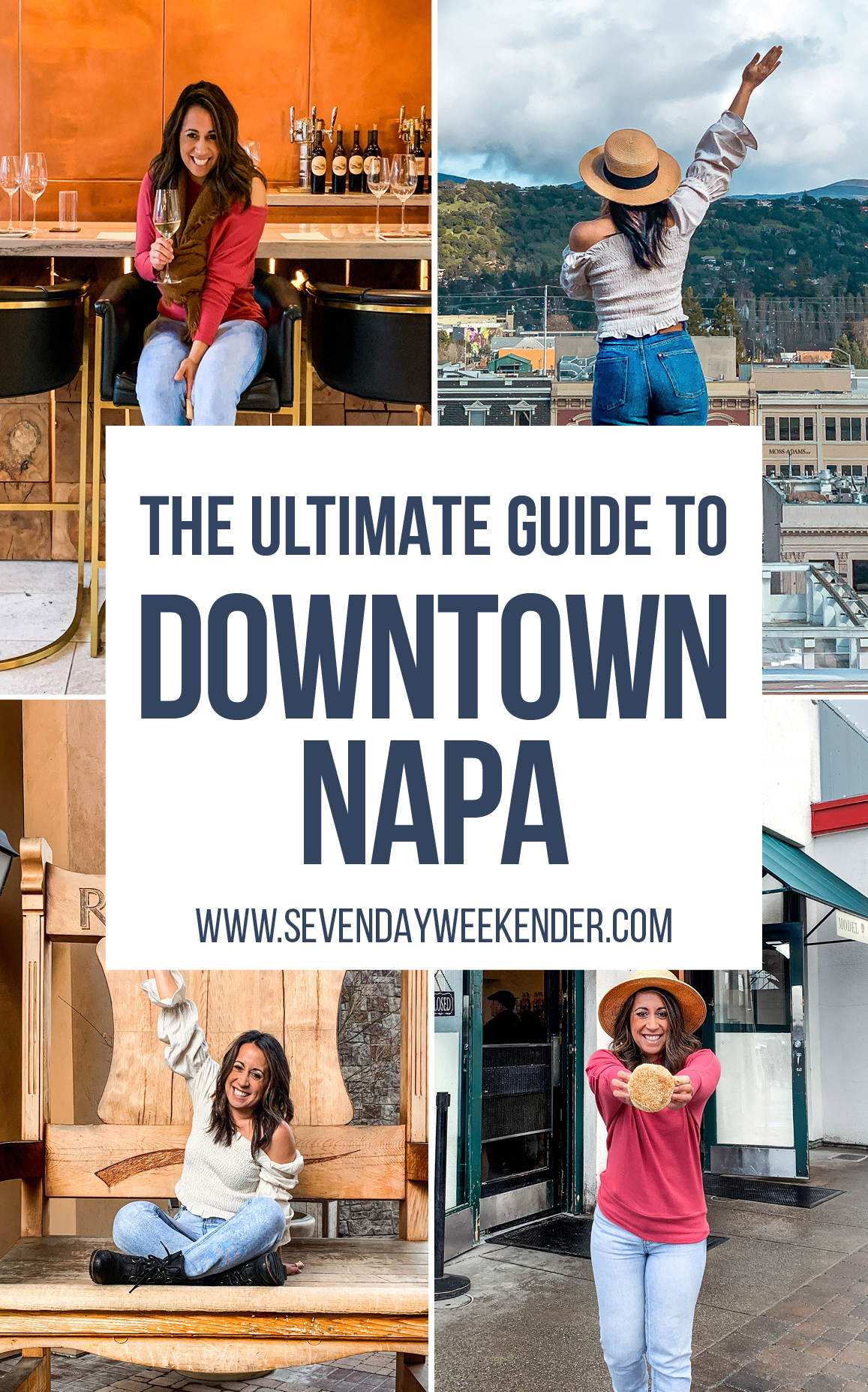 The Ultimate Guide to Downtown Napa