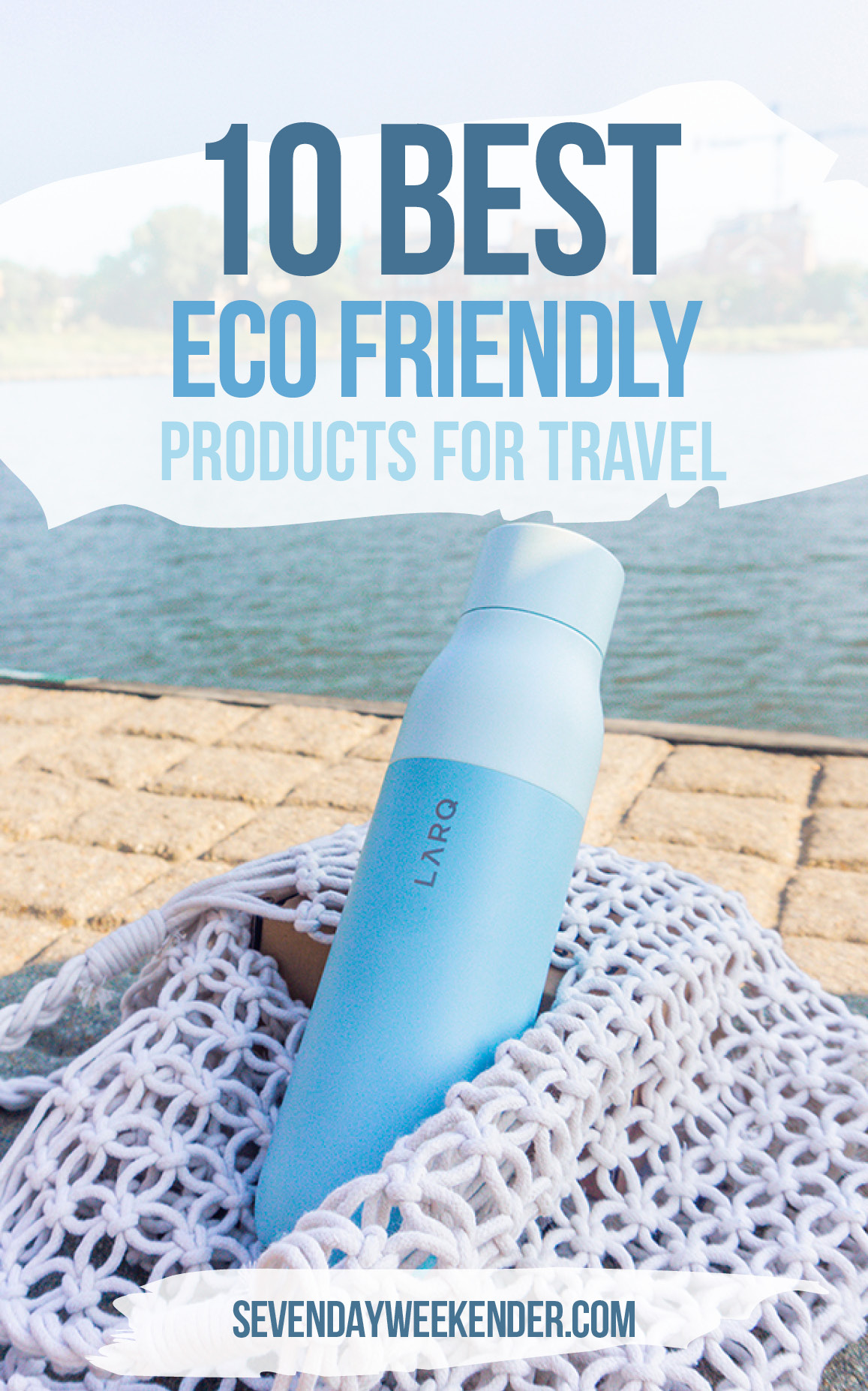 10 Best Eco Friendly Products for Travel