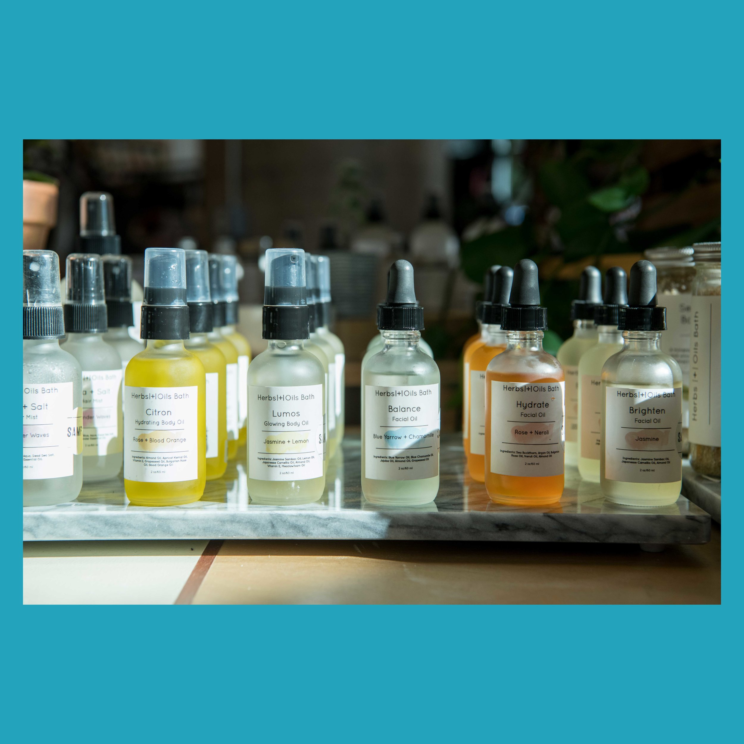 Herbs and Oils  - Original skincare concoctions made from homegrown botanicals.