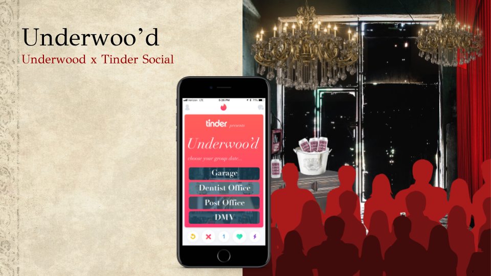 Underwood partners with Tinder Social to create a unique pub craw, for which traditionally unromantic locations — a post office, DMV, mechanic shop, Doctor's waiting room — are decked out with the luxurious look and feel of a top class lounge.