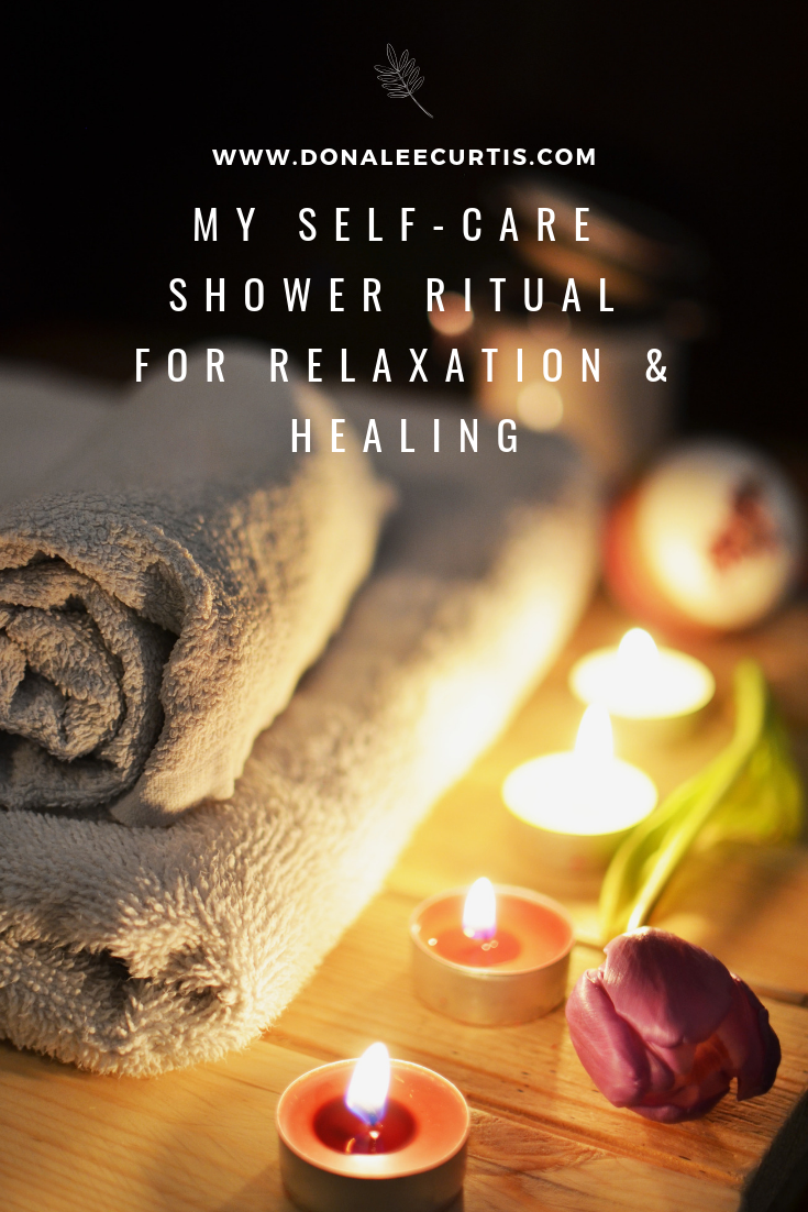 My Self-Care Shower Ritual For Relaxation & Healing