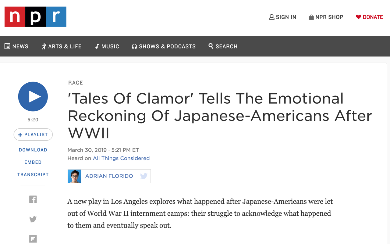 "NPR     [READ/LISTEN]: ""'Tales Of Clamor' Tells The Emotional Reckoning Of Japanese-Americans After WWII""  by Adrian Florido. Mar 2019."
