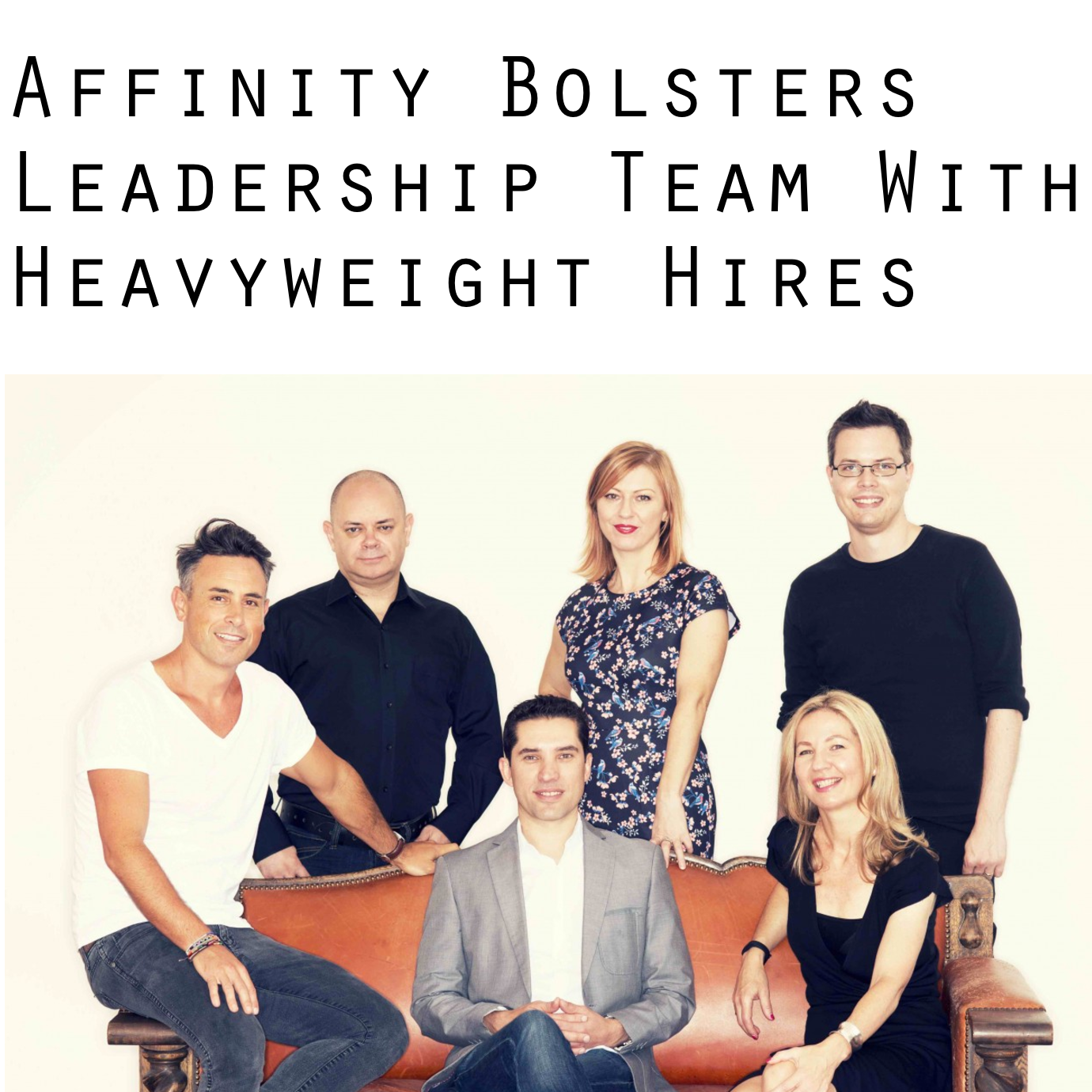 B&T  Affinity Bolsters Leadership Team With Heavyweight Hires
