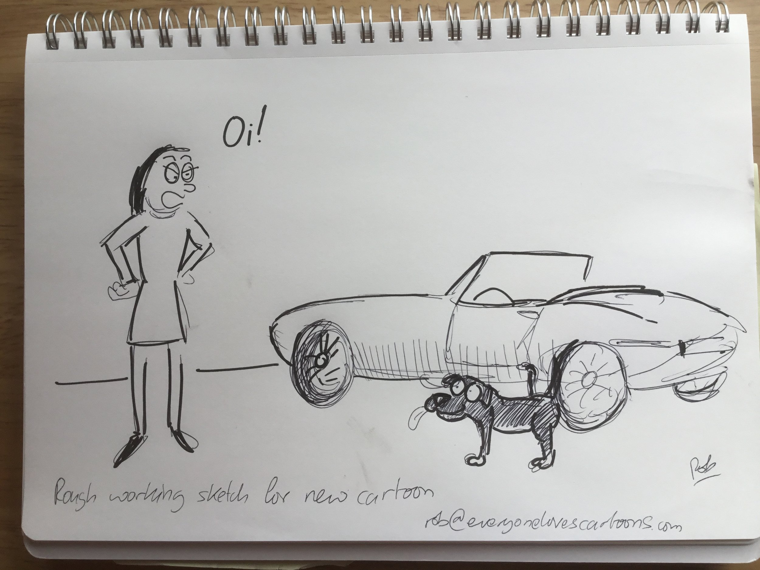 1. Here's the initial rough sketch. As you can see, the basic idea was to have a dog doing what he had to do somewhere he shouldn't.  I had an E-type in mind, as I've drawn them a few times and have always liked them.