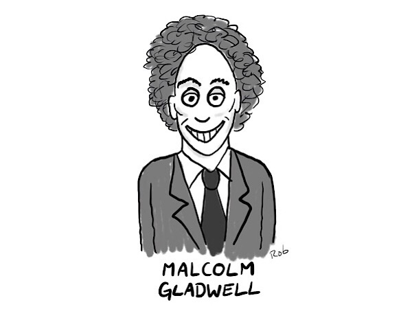 (With hair like that, Malcolm Gladwell has his own stickiness factor)