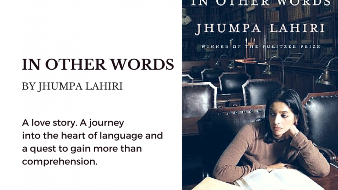 """In-Other-Words""-By-Jhumpa-Lahiri-678x381.png"