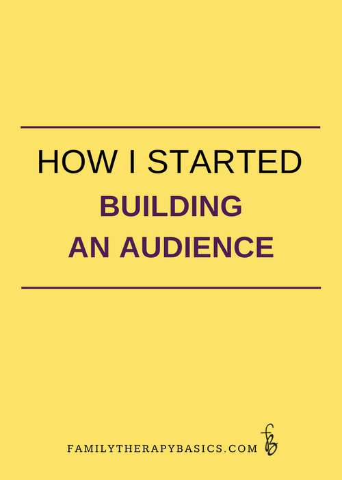 Ho I started building an audience
