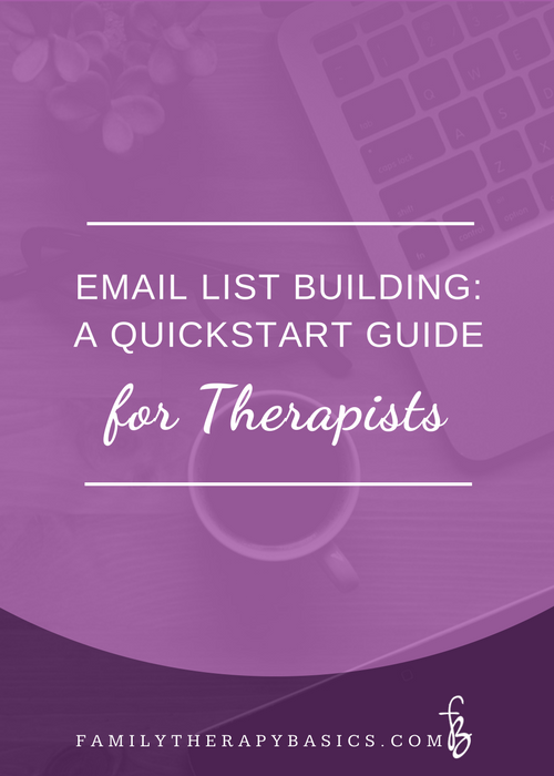 Email list building quick start for therapists