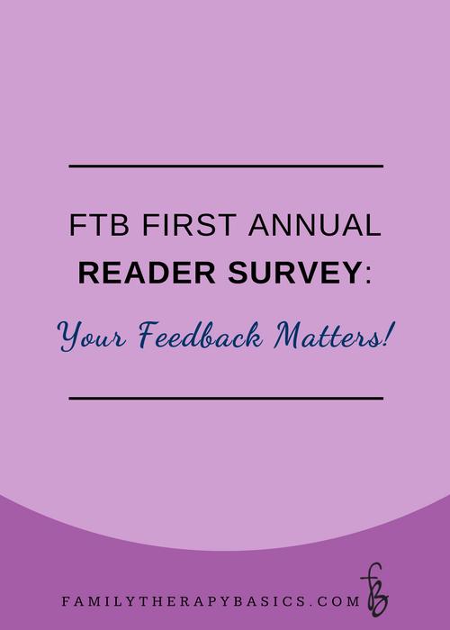 Family Therapy Basics Reader Survey