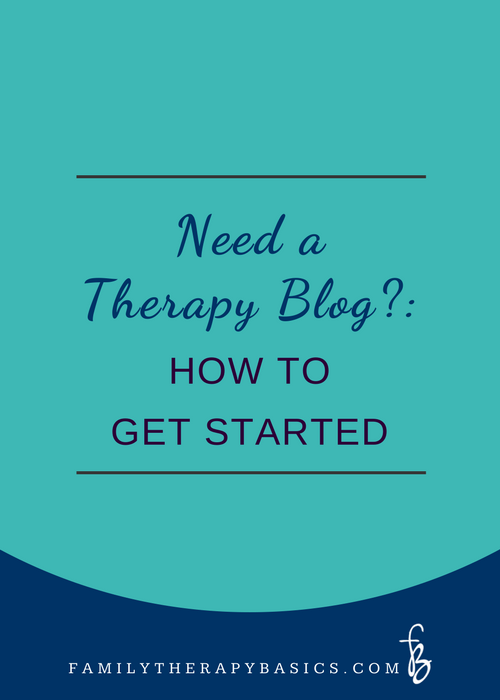 Need a Therapy Blog? How to Get Started