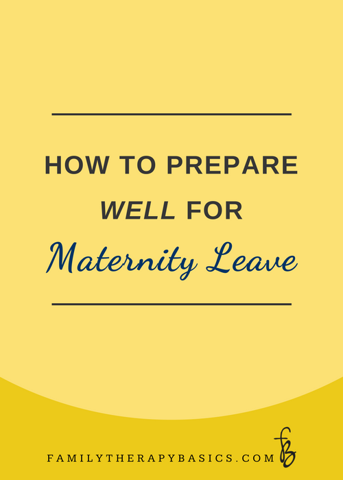 How to Prepare Well for Maternity Leave as a Therapist in Private Practice