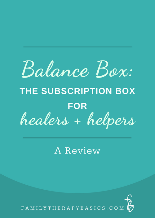 Balance Box-The subscription box for healers and helpers