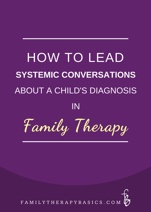 Systemic Child Diagnosis Family Therapy