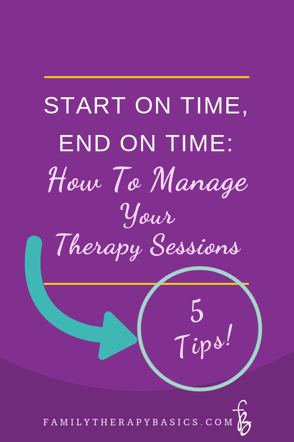 How To Manage Your Therapy Sessions