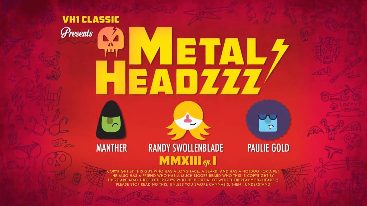 VH1 Classic: Metal Headzzz (series)