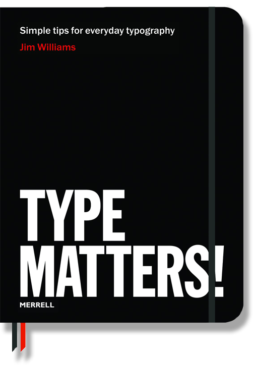 Type Matters! by Jim Williams