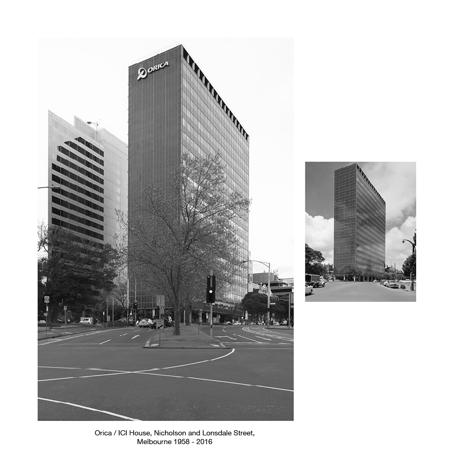 ICI/Orica House, Nicholson Street and Lonsdale Street, Melbourne 1958 - 2016