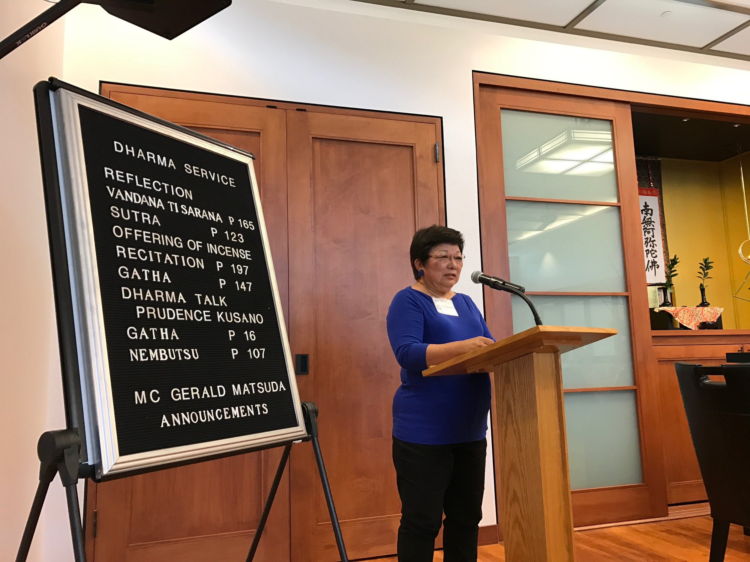 Prudence Kusano gave the Dharma Talk