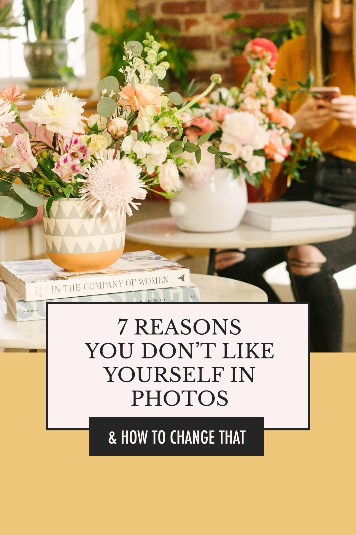 How to Look Better in Photos Beyond Posing | 7 Reasons You Don't Like Yourself in Photos & How to Change That | Alexis the Greek blog