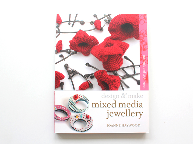 Mixed-media Jewellery: Methods and Techniques  by Joanne Haywood (Author)