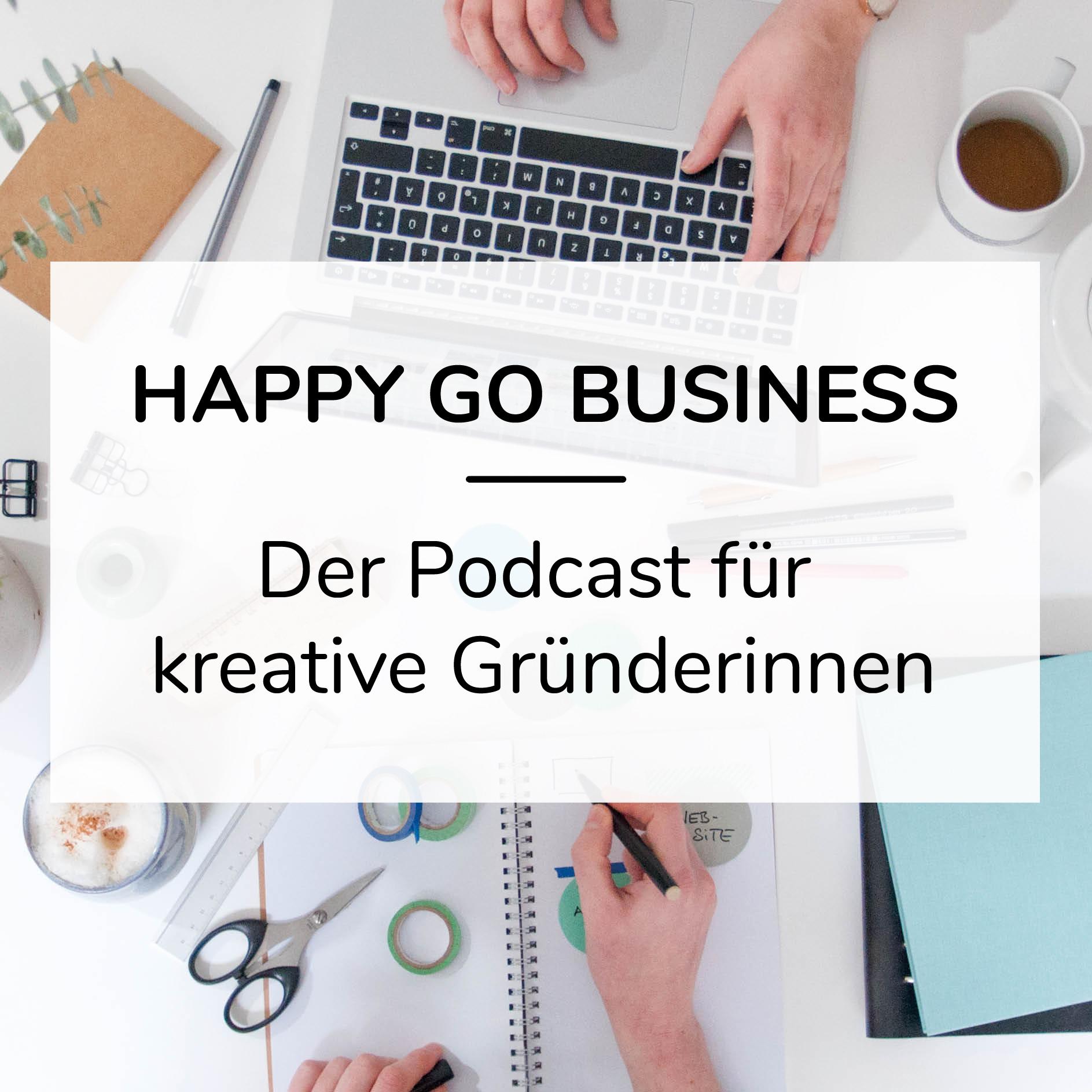 Alle Interviews findest du als  Happy Go Business Podcast  auch direkt auf Apple Podcasts!