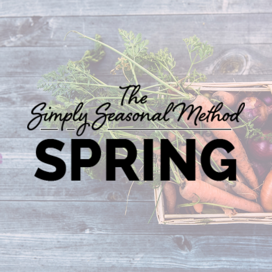 the-simply-seasonal-method-spring