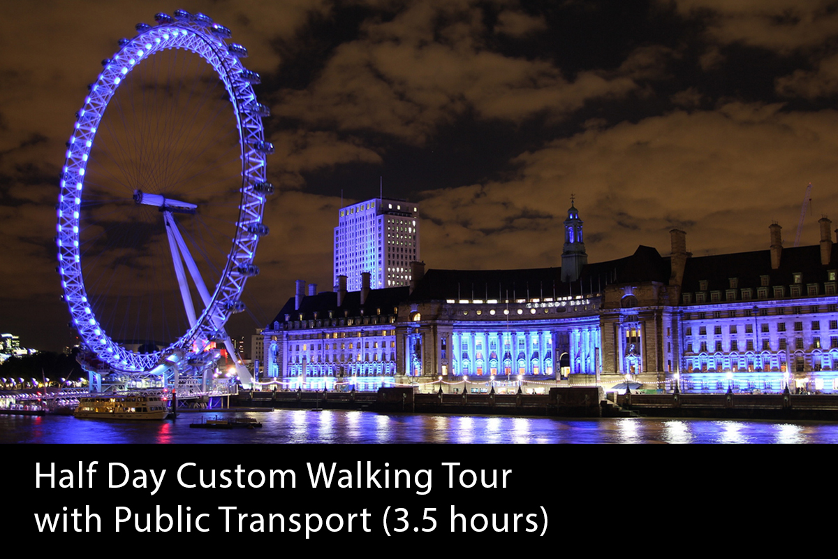 London Half Day Private Walking Tour (3.5 hours) - From £225