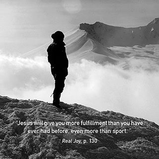 """""""Jesus will give you more fulfillment than you have ever had before, even more than sport... and the more you experience the joy he gives, the more you will love him."""" #RealJoy"""