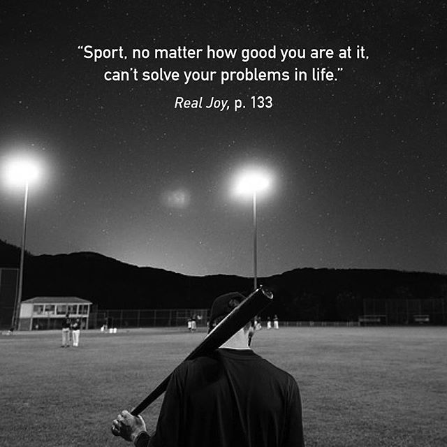"""""""Sport, no matter how good you are at it, can't solve your problems in life... ...No, Christian sportspeople look to God for something far more important than just as an insurance policy for winning. They look to God to give them at long last the deep fulfillment they have always been searching for. In Jesus they find real joy…"""" #RealJoy"""