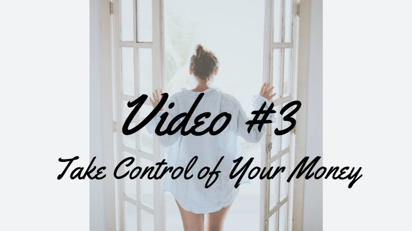 Lesson #3   Take Control of Your Money
