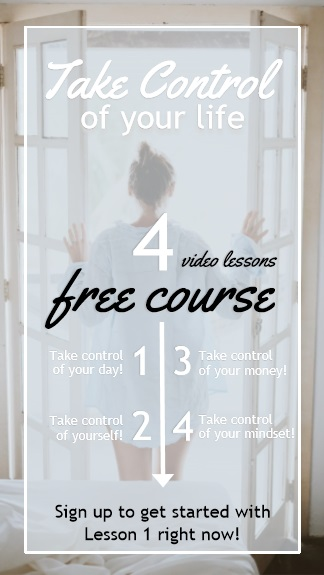 This FREE course is a MUST for anyone wanting to take control of their life! | motherhood | life hacks for moms   | free course | budgeting help | inspirational living | how to beat depression | how to get my life together | time management | self care tips | budget | positive living | budgeting for beginners | free budgeting