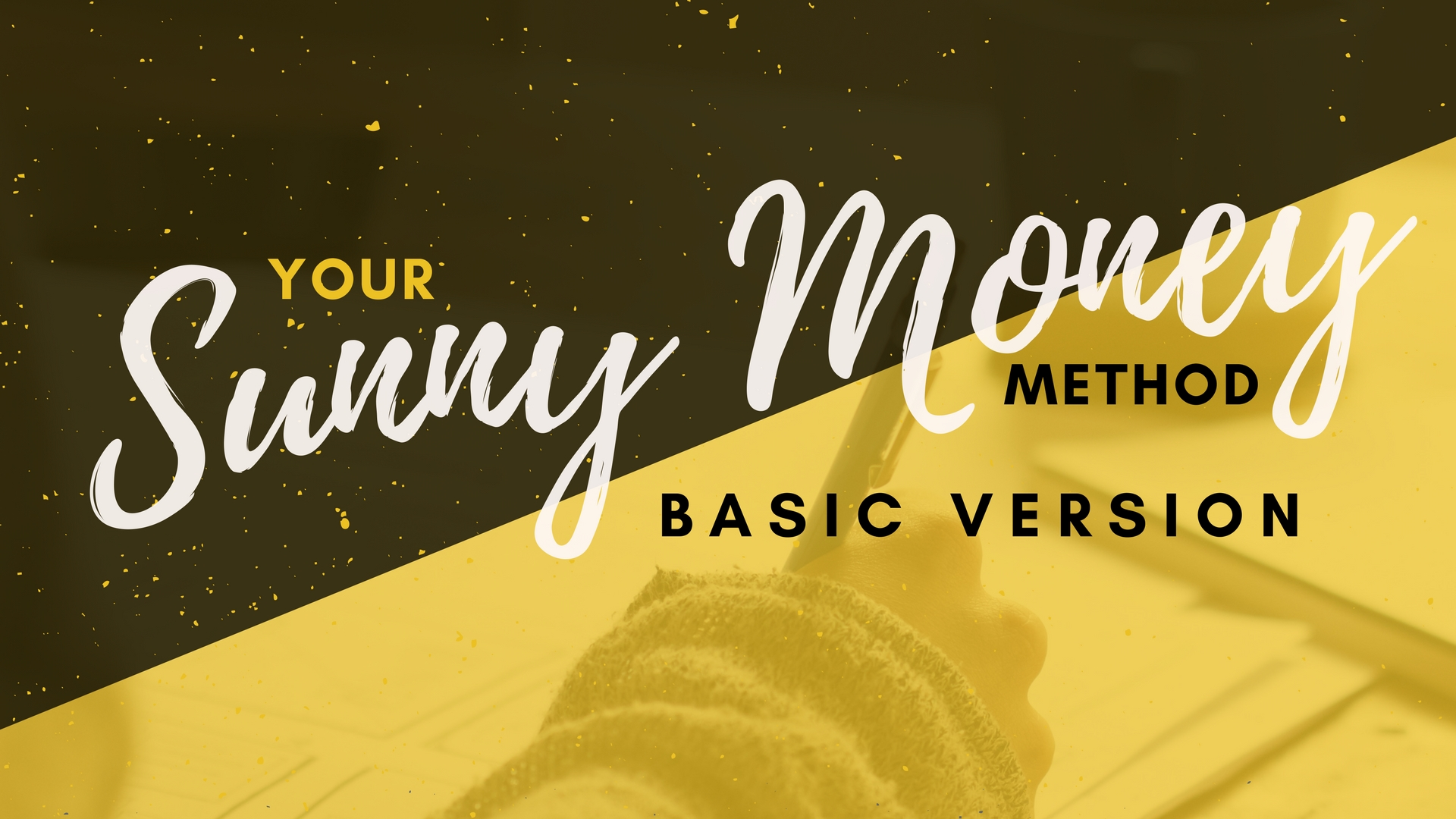 Your Sunny Money Method Basic Version Thumbnail.jpg