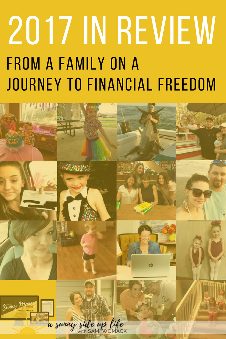 2017 in review from a family a journey to financial freedom | Sami Womack | budgeting for beginners | become debt free | where to start with budgeting | overwhelmed with budget | stressed about money | debt | budget | budgeting | personal finance | household budget | personal budget | money management | debt | money | mom life | mom hacks | motherhood | family | pay off debt | become debt free | Dave Ramsey baby steps | motivation for being debt free | budgeting blogs | new year | goals | 2018