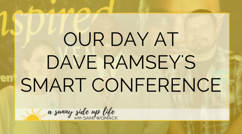 Our day at dave ramsey's smart conference (Blog Title).png