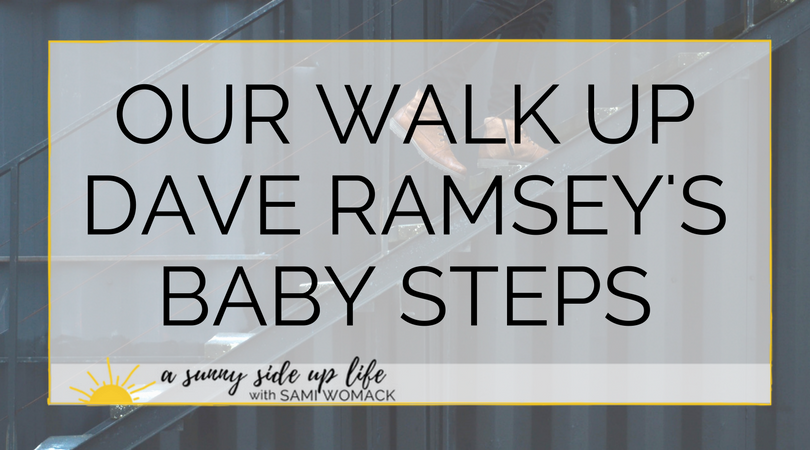 Our walk up dave ramsey's baby steps (Blog Title).png