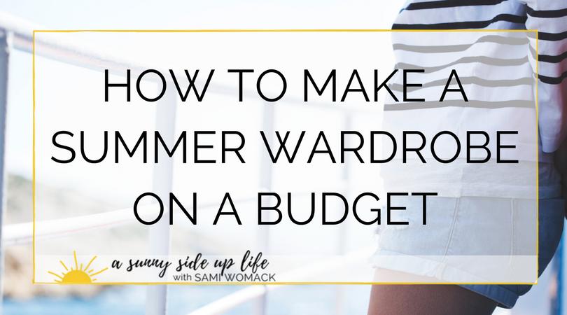 how to make a cheap summer wardrobe