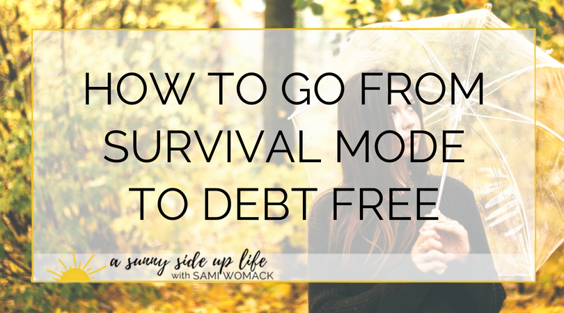 How to go from survival mode to debt free (Blog Title).png