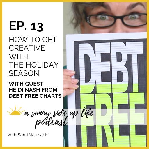 debt free charts heidi nash a sunny side up life podcast with sami womack