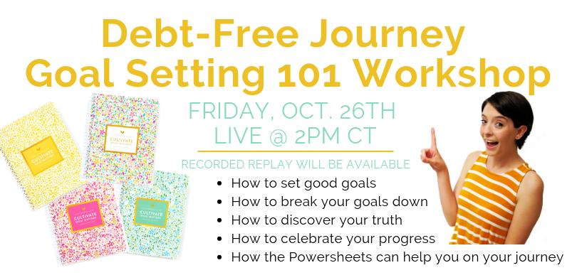 debt-free journey goal setting 101 workshop