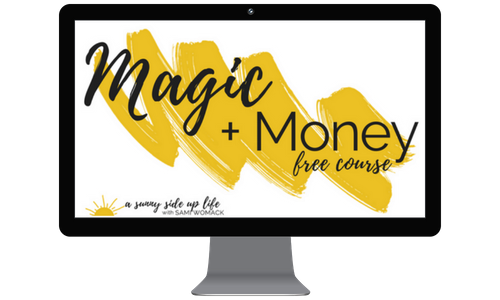 Magic + Money    FREE 5-Week Email Course