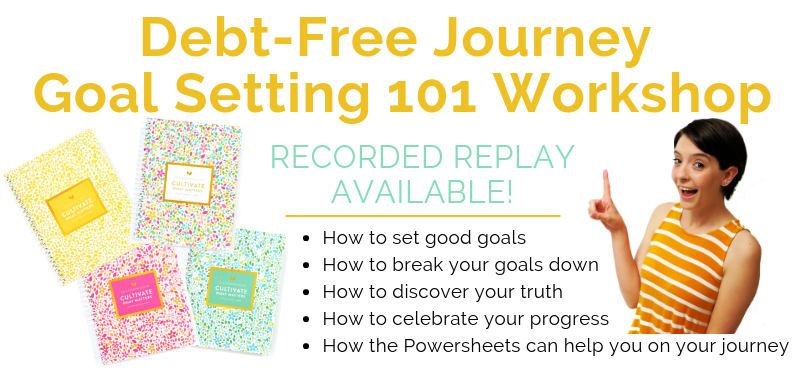 debt free journey goal setting workshop 2019 powersheets