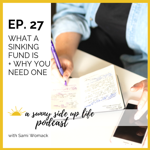 [EP. 27] a sunny side up life podcast