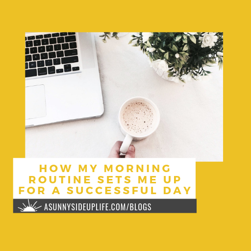 [How My Morning Routine Sets Me Up For A Successful Day] blog thumbnail.png