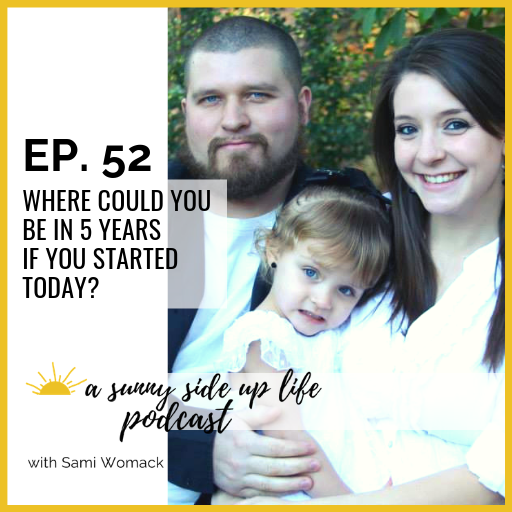 4 [EP. 52] a sunny side up life podcast thumbnail.png